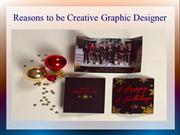 Reasons to be Creative Graphic Designer