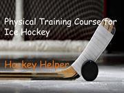 Physical Training Course for Ice Hockey