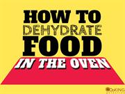How to dehydrate food with your toaster oven