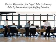 Career Alternatives for Legal  Jobs & Attorney Jobs By lawmatch Legal
