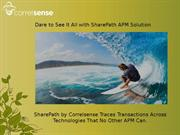 Dare to See It All with SharePath APM Solution