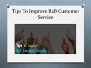 Tips To Improve B2B Customer Service