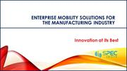 Enterprise Mobility Solutions for Manufacturing Industry – Innovation