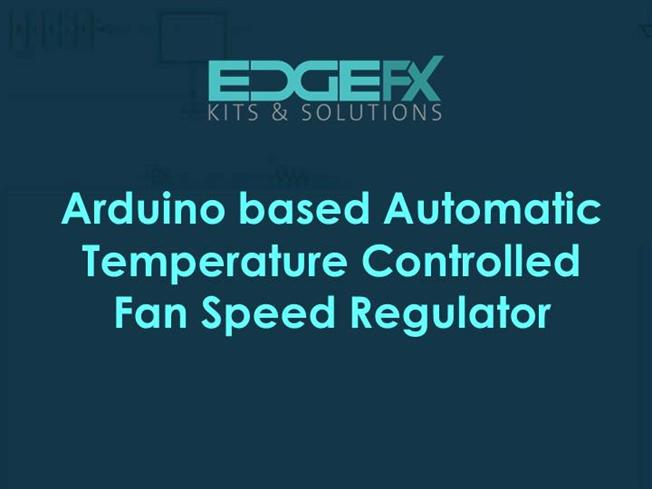 Arduino Based Automatic Temperature Controlled Fan Sd Regulator Authorstream