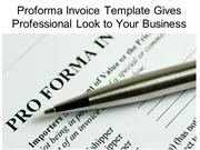 Proforma Invoice Template Gives Professional Look to Your Business