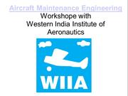 Aircraft Maintenance EngineeringWorkshope with Western India Institute