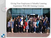 Giving Your Employees A Valuable Learning Experience With HR Training
