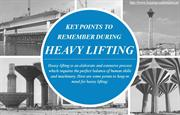 Important points to keep in mind for heavy lifting projects