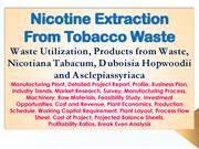 Nicotine Extraction from Tobacco Waste, Waste Utilization