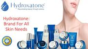 Hydroxatone: Brand For All Skin Needs