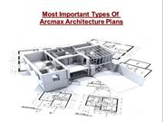 Most Important Types Of Arcmax Architect Plans