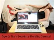 Experts Tips in Becoming a Flourishing Cammodel