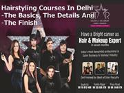 Hairstyling Courses In Delhi -Basic,Details-Finish