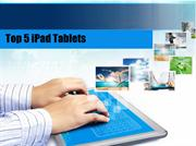 Top 5 iPad Tablets