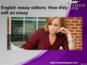 English essay editors How they edit an essay