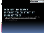Easy Way to Search Information on Italy by Impresaitalia