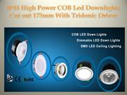 IP44 High Power COB Led Downlights Cut out 175mm With Tridonic Driver