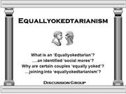 Equallyokedtarianism - Discussion Group - Liberal Arts and Humanities