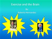 roberto hernandez exercise and the brain