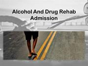 Alcohol and Drug Rehab Admission