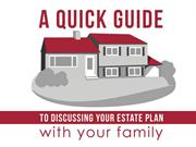 A Quick Guide to Discussing Your Estate Plan with Your Family