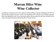 Marcus Hiles Wine-Wine Collector