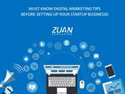 DIGITAL MARKETING TIPS FOR STARTUP BUSINESSS BY ZUAN EDUCATION