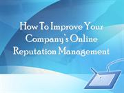 Improving Your Company's Online Reputation Management