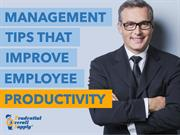 Management Tips that Improve Employee Productivity