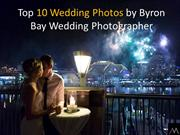 10 Wedding Photos by Byron Bay Wedding Photographer