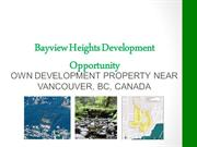Bayview Heights Development Opportunity