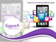 Tools for building Mobile App
