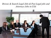Browse & Search Legal Jobs & Post Legal jobs and Attorneys Jobs in USA
