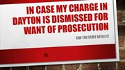 If My Charge In Dayton Is Dismissed For Want Of Prosecution Can The St