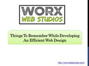 Things to remember while developing an efficient web design