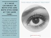 If I have cataract in both eyes are both eyes done at the same time-