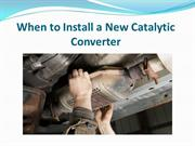 When to Install a New Catalytic Converter