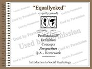 Equallyoked - Pronunciation - Definition - Social History -  Concepts