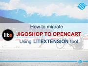How to move JigoShop to OpenCart with LitExtension