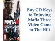 Buy CD Keys to Enjoying Mafia Three Video Game to The Hilt