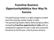 Franchise Business OpportunityAtAttica Your Way To Success