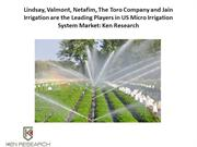 US Micro Irrigation System Market: Ken Research