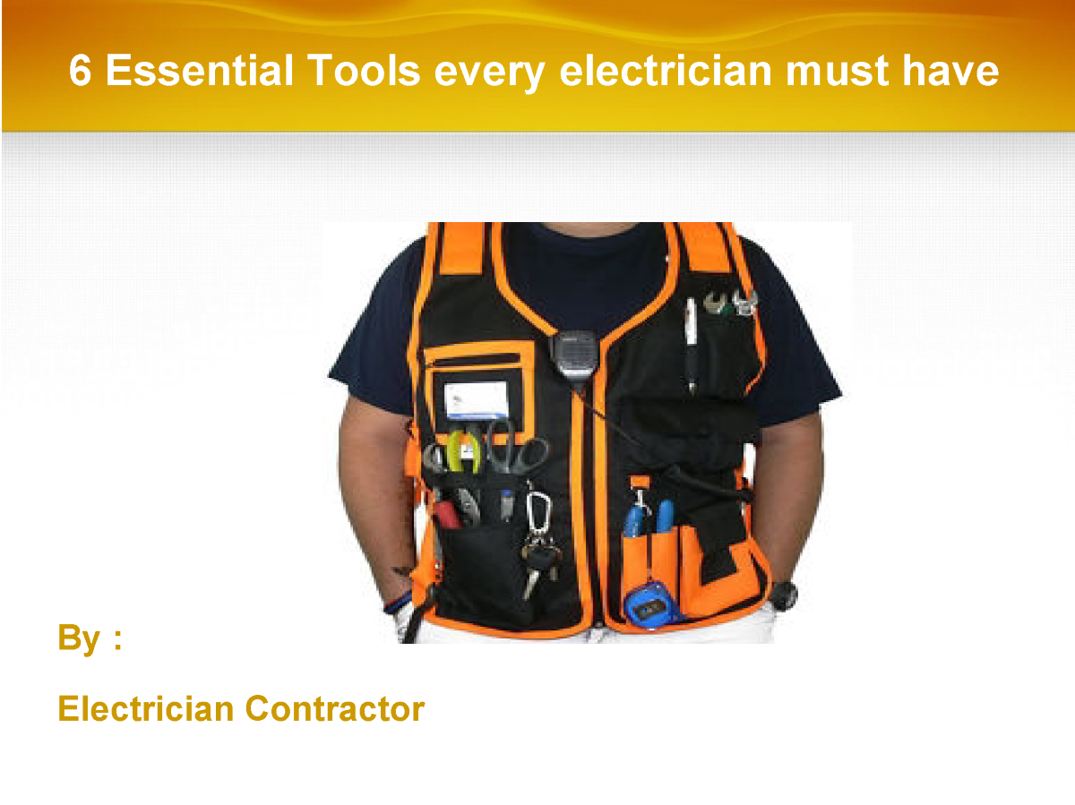 6 Essential Tools Every Electrician Must Have Authorstream Cable Diagram Http Wwwpoweredtemplatecom Powerpointdiagrams Related Presentations