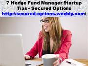 7 Hedge Fund Manager Startup Tips - Secured Options