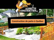 Construction de patio à Québec