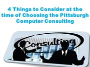 4 Things to Consider at the time of Choosing the Pittsburgh Computer C