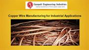Copper Wire Manufacturing for Industrial Applications