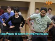 Importance of dance for corporate teams