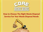 How to Choose The Right Waste Disposal Service