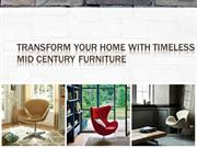 Transform Your Home with Timeless Mid Century Furniture